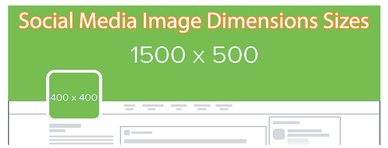 Social Media Image Dimensions Sizes